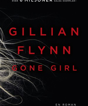 Gillian Flynn - Gone girl