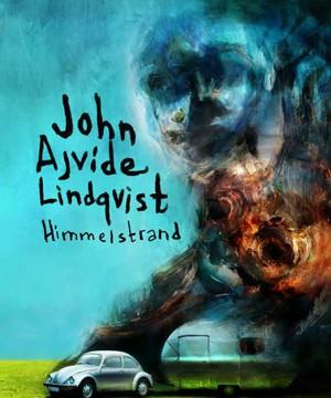 John Ajvide Lindqvist - Himmelstrand