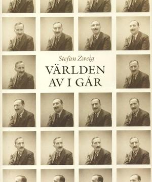 Stefan Zweig - Världen av i går