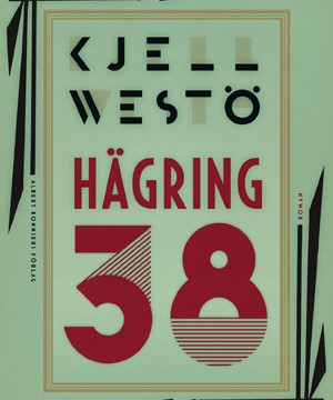 Omslag: Kjell Westö - Hägring 38