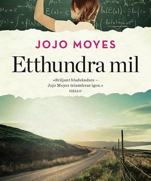 Omslag: Jojo Moyes - Etthundra mil