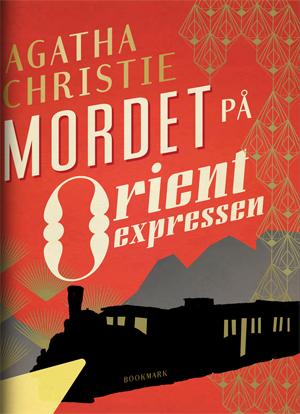 Omslag: Agatha Christie - Mordet på Orientexpressen