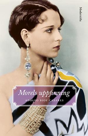 Omslag: Adolfo Bioy Casares - Morels Uppfinning