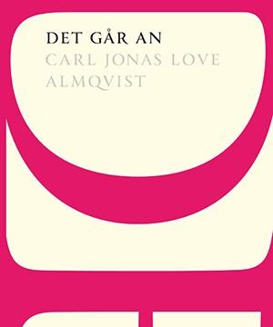 Omslag: Carl Jonas Love Almqvist - Det går an