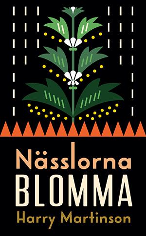 Omslag: Harry Martinson - Nässlorna blomma