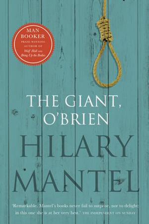 Omslag: Hilary Mantel - The Giant, O'Brien
