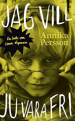 Omslag: Annika Persson - Jag vill ju vara fri