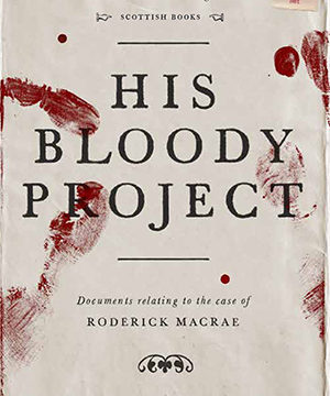 Omslag: Graeme Macrae Burnet - His bloody project