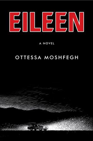 Omslag: Ottessa Moshfegh - Eileen