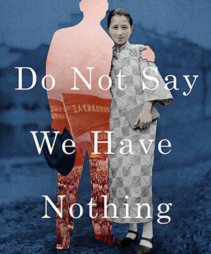 Omslag: Madeleine Thien - Do not say we have nothing