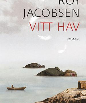 Omslag: Roy Jacobsen - Vitt hav