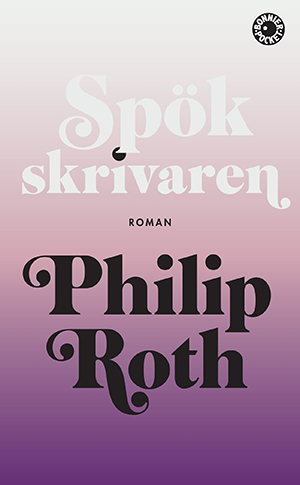 Omslag: Philip Roth - Spökskrivaren